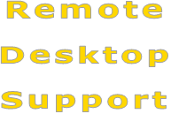 Remote   Desktop  Support